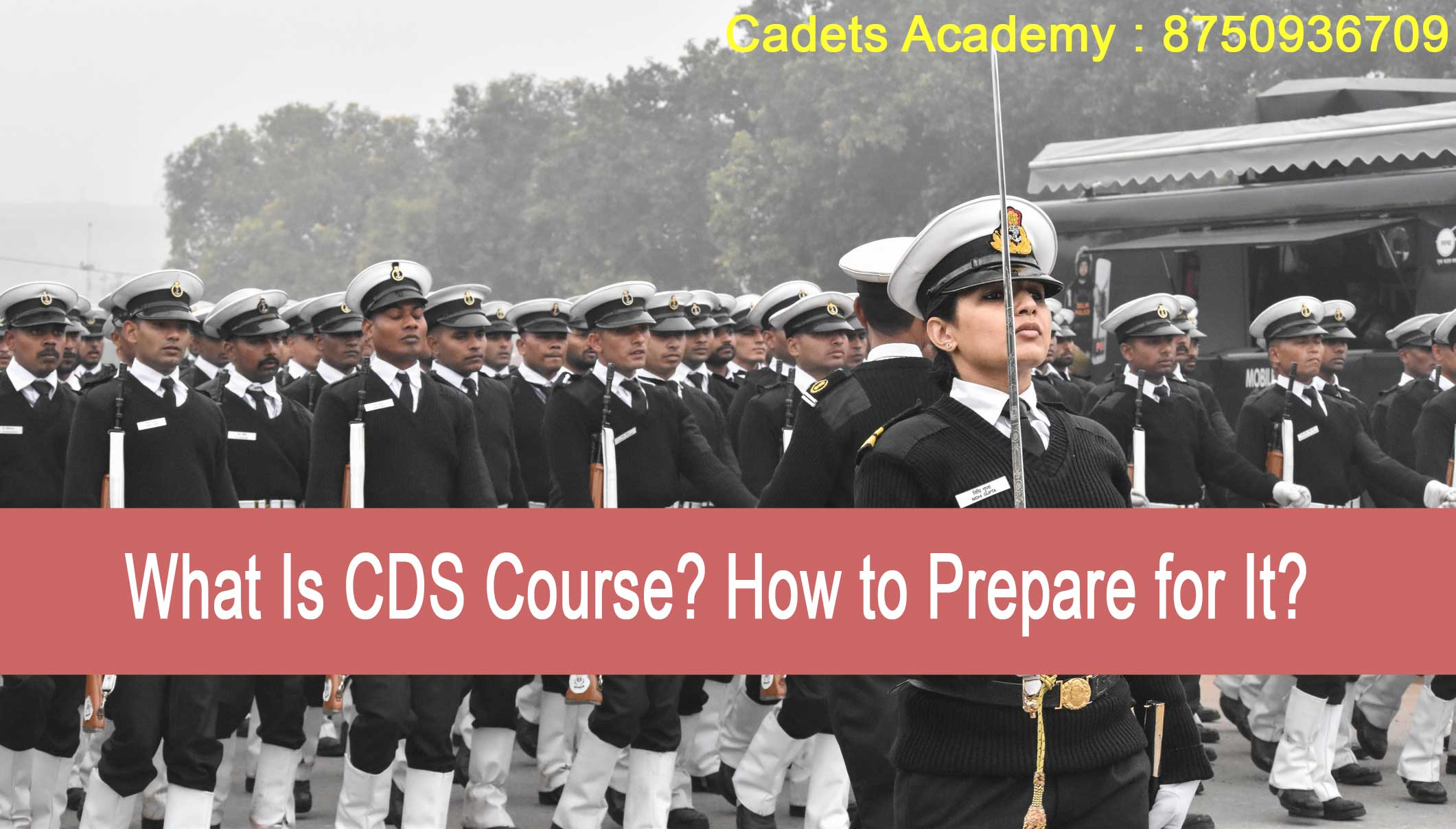 What Is CDS Course? How to Prepare for It?