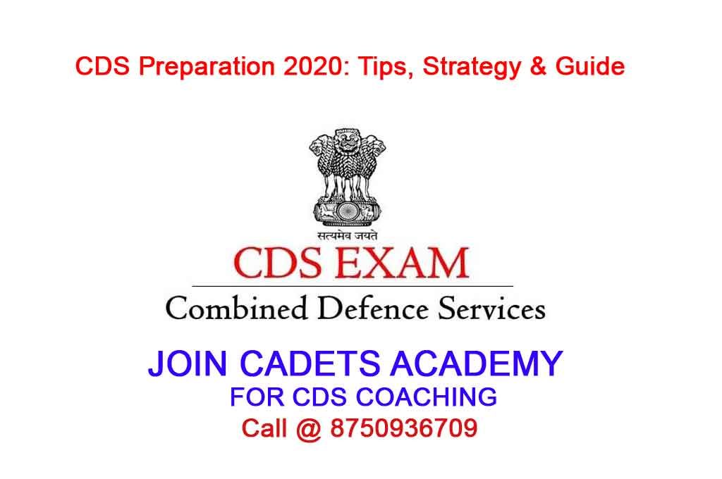 CDS Preparation 2020: Tips, Strategy & Guide